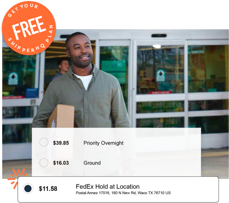 Get Your FREE ShipperHQ Plan - FedEx Hold at Location Services